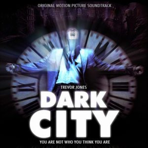 Dark City – Trevor Jones [FLAC]
