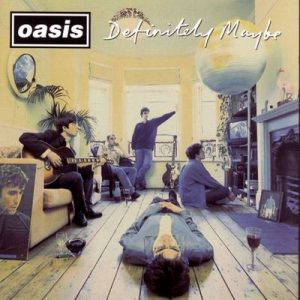 Definitely Maybe – Oasis [320kbps]