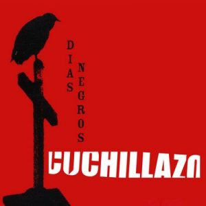 Dias Negros – Cuchillazo [320kbps]