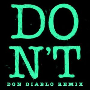 Don't (Don Diablo Remix) – Ed Sheeran [320kbps]