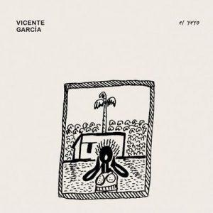 El Yeyo – Vicente Garcia [320kbps]
