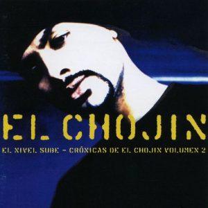 El nivel sube – El Chojin [320kbps]