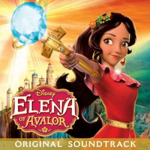 Elena of Avalor (Original Soundtrack) – Cast – Elena of Avalor [320kbps]