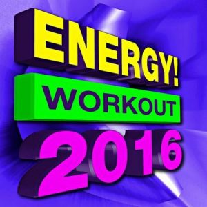 Energy! Workout 2016 – Dance Workout Factory [320kbps]