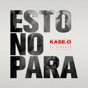 Esto No Para – Kase.O [320kbps]