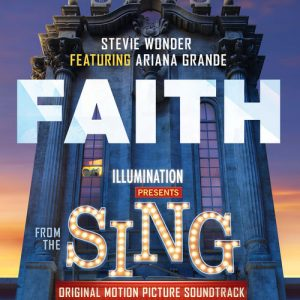 Faith (From Sing Original Motion Picture Soundtrack) – Stevie Wonder, Ariana Grande [320kbps]