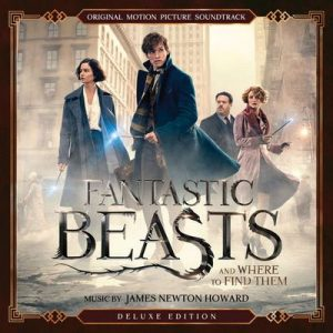 Fantastic Beasts and Where to Find Them (Original Motion Picture Soundtrack) (Deluxe Edition) – James Newton Howard [320kbps]