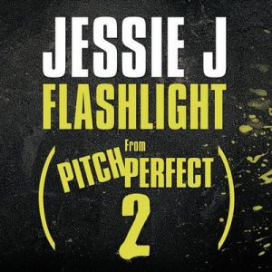 Flashlight (From Pitch Perfect 2 Soundtrack) – Jessie J [320kbps]