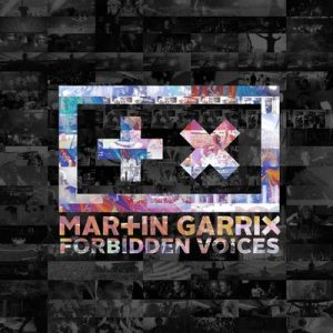 Forbidden Voices – Martin Garrix [320kbps]