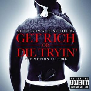 Get Rich Or Die Tryin' (The Original Motion Picture Soundtrack) – V. A. [320kbps]