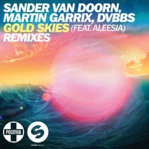 Gold Skies – Sander van doorn, Martin Garrix, DVBBS, Aleesia [320kbps]