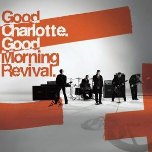 Good Morning Revival – Good Charlotte [320kbps]