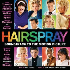 Hairspray (Original Motion Picture Soundtrack) – V. A. [320kbps]