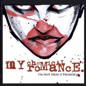 I'm Not Okay (I Promise) (U.K. 2-Track Single) – My Chemical Romance (2005) [320kbps]