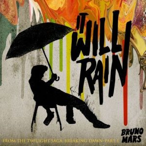 It Will Rain – Bruno Mars [320kbps]