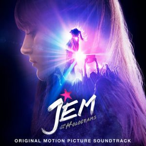 Jem And The Holograms (Original Motion Picture Soundtrack) – V. A. [320kbps]