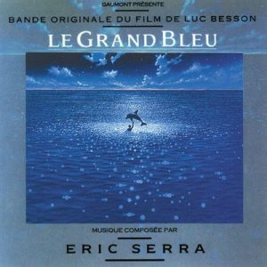 Le Grand Bleu (Original Motion Picture Soundtrack) – Éric Serra [320kbps]