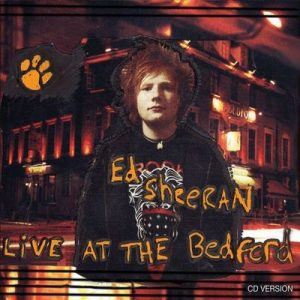 Live At The Bedford – Ed Sheeran [320kbps]