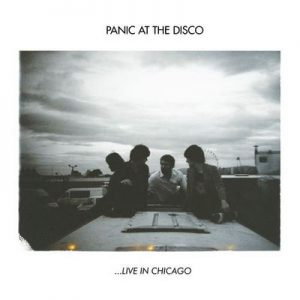 Live In Chicago – Panic! At The Disco [320kbps]