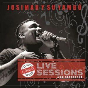 Live Sessions Salsa Perucha – Josimar y su Yambú (2017) [320kbps]