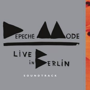 Live in Berlin Soundtrack – Depeche Mode [320kbps]
