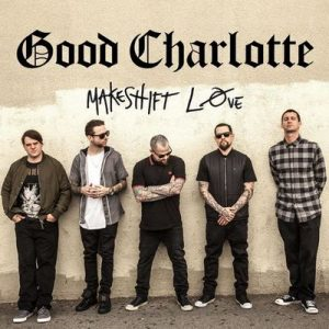 Makeshift Love – Good Charlotte [320kbps]
