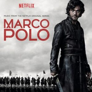 Marco Polo (Music from the Netflix Original Series) – V. A. [320kbps]
