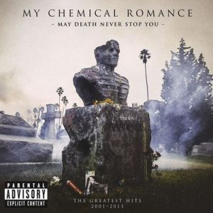 May Death Never Stop You – My Chemical Romance [320kbps]