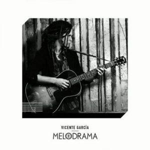 Melodrama – Vicente Garcia [320kbps]