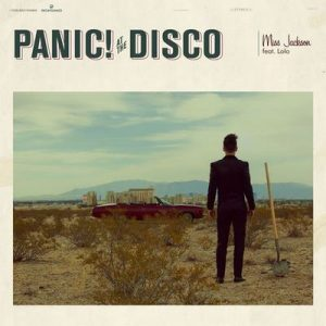 Miss Jackson (feat. LOLO) – Panic! At the Disco, Lolo [320kbps]