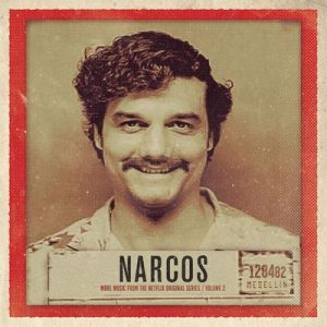 Narcos, Vol. 2 (More Music from the Netflix Original Series) – V. A. [320kbps]