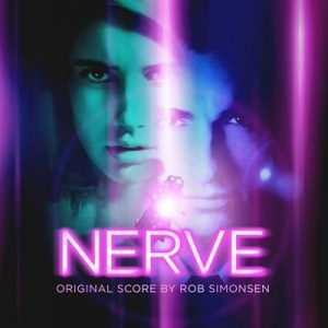 Nerve (Original Motion Picture Soundtrack) – Rob Simonsen [320kbps]