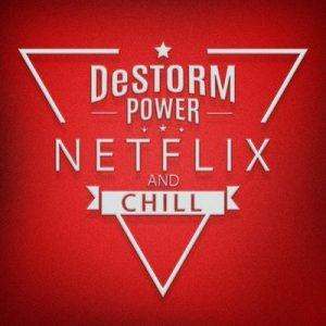 Netflix and Chill – DeStorm Power [320kbps]