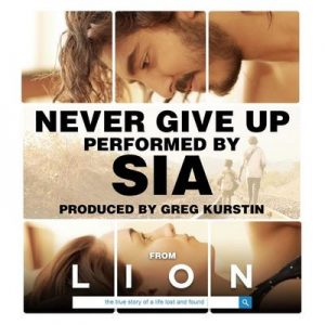 Never Give Up (From Lion Soundtrack) – Sia [320kbps]