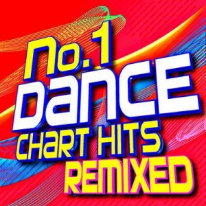 No. 1 Dance Chart Hits! Remixed – Art of Remix [320kbps]