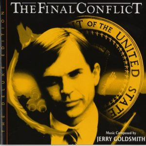 The Final Conflict (Omen III) [The Deluxe Edition] [Original Motion Picture Soundtrack] – Jerry Goldsmith [FLAC]