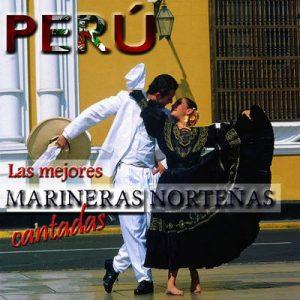 Peru – Las Mejores Marineras Norteñas – Los de Peru [320kbps]