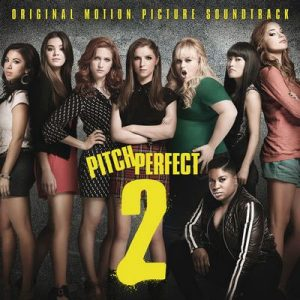 Pitch Perfect 2 (Original Motion Picture Soundtrack) – V. A. [320kbps]