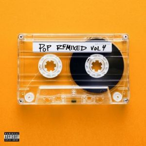 Pop Remixed, Vol. 4 – V. A. [320kbps]