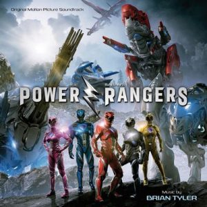 Power Rangers (Original Motion Picture Soundtrack) – Brian Tyler [320kbps]
