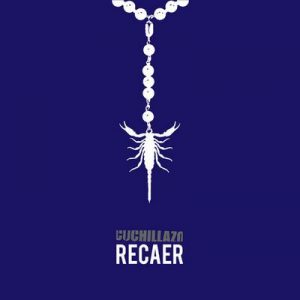 Recaer – Cuchillazo [320kbps]