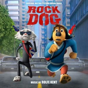 Rock Dog (Original Motion Picture Soundtrack) – Rolfe Kent [320kbps]