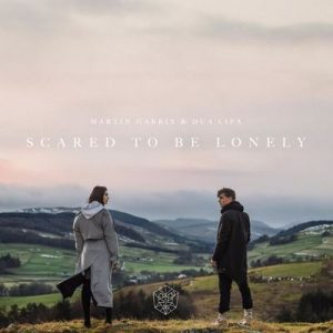 Scared to Be Lonely – Martin Garrix, Dua Lipa [320kbps]