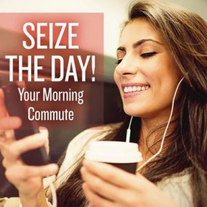 Seize the Day! Your Morning Commute – V. A. [320kbps]