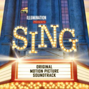 Sing (Original Motion Picture Soundtrack) – V. A. [320kbps]