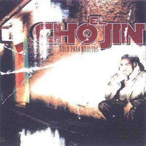 Solo Para Adultos – El Chojin [320kbps]