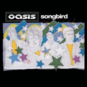 Songbird – Oasis [320kbps]