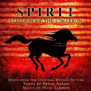 Spirit: Stallion Of The Cimarron (Soundtrack) – Bryan Adams, Hans Zimmer [320kbps]