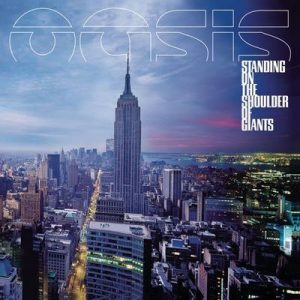 Standing On The Shoulder Of Giants – Oasis [320kbps]