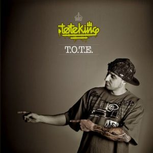 T.o.t.e. – Toteking [320kbps]